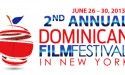 DOMINICAN FILM FESTIVAL IN TOWN