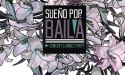Sueño Pop: Baila – SepLo Productions y Quest New Media