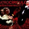 Teatro Circulo: CallBack Series 2017
